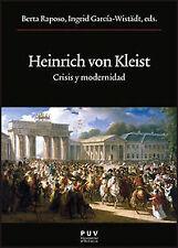 Heinrich von kleist.crisis y modernidad. ENVÍO URGENTE (ESPAÑA)