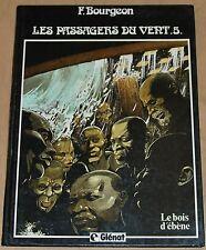 Les Passagers du Vent -5-/ Le Bois d'Ebène /EO 84/ TBE