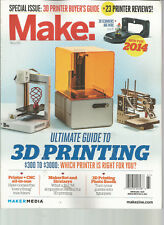 MAKE MAGAZINE WINTER 2014 ULTIMATE GUIDE TO 3D PRINTING