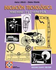 Iniciacion Tecnologica: Nivel Inicial - 1 y 2 Ciclos E.G.B. (Paperback or Softba