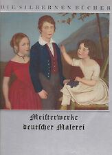 Meisterwerke deutscher Malerei aus sieben Jahrhunderten. Achtzehn farbige Bilder