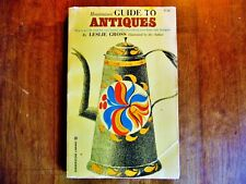 VINTAGE 1966 REPRINTED HOUSEWIVES GUIDE TO ANTIQUES BOOK BY LESLIE GROSS SC