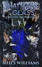 Glass: Shattered Glass by Neils Williams (2015, Paperback)