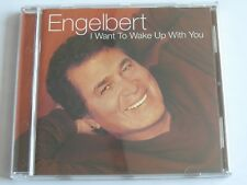 Engelbert Humperdinck - I Want To Wake Up With You (CD Album) Used Very Good
