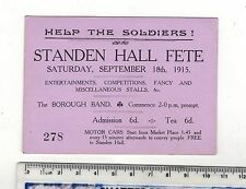 STANDEN HALL FETE.1915 HELP THE SOLDIERS! OLD TICKETS. SEE PICTURES