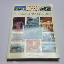 Frank Lloyd Wright A Visual Encyclopedia by Lain Thompson Paperback