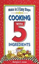 NEW - Cooking With 5 Ingredients by Jones, Barbara C.