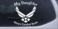 My Daughter Wears Combat Boots Air Force Car Truck Window Decal White 6X6.3