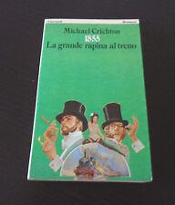 1855. La grande rapina al treno - Michael Crichton - Prima Edizione I Garzanti -