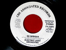 ELECTRIC LIGHT ORCHESTRA~SO SERIOUS~NEAR MINT~PROMO~CBS 05892 ~ POP 45