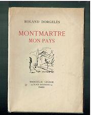 Roland Dorgelès Montmartre Mon Pays - 1928 -  Illustration par  Zimmermann