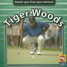 Tiger Woods (Gente Que Hay Que Conocer) (Spanish Edition) by Jonatha A. Brown