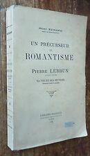 H.Szwarc : PIERRE LEBRUN un précurseur du romantisme 1928 rare