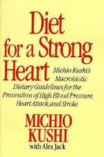 Diet for a Strong Heart: Dietary Guidelines for the Prevention of High Blood Pre