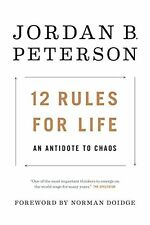 12 Rules for Life: An Antidote to Chaos  by Jordan B. Peterson  (Hardcover)