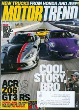 2016 Motor Trend Magazine: ACR vs. Z06 vs. GT3 RS/New Trucks from Honda & Jeep