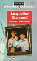 Daddy Warlock (Harlequin American Romance) by Diamond, Jacqueline Book The Fast