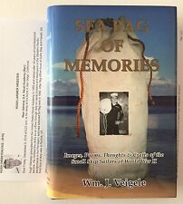 Sea Bag Of Memories by Wm. J. Veigele 1st Edition SIGNED by Author WWII NAVY