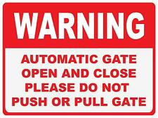 WARNING AUTOMATIC GATE - 300 X 225MM - METAL SIGN - DOOR GATE SIGN
