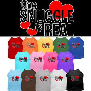 The Snuggle is Real Dog Shirt Pet Clothing Apparel Valentines