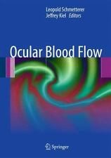 Ocular Blood Flow (2012, Hardcover)