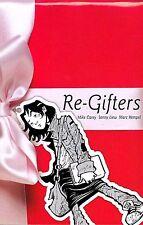 Re-Gifters by Mike Carey, Sonny Liew & Marc Hempel 2007 TPB DC MINX OOP