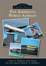 Pan American World Airways [Images of Modern America] [FL] [Arcadia Publishing]