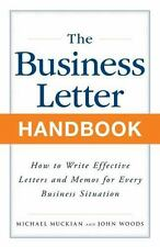 Business Letter Handbook: How to Write Effective Letters & Memos for Every