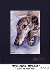 Brindle Greyhound Print My Brindle My Love Signed Art Artist Kevin Z Arttogo