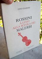 1992 ROSSINI A LUGO ALLA SCUOLA DEI MALERBI. GIARDINI. VILLANOVA DI BAGNACAVALLO