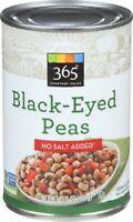 365 Everyday Value, Black -Eyed Peas, No salt Added, 15.5 oz
