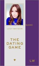 The Dating Game by Lucy Watson (Hardback) New Book