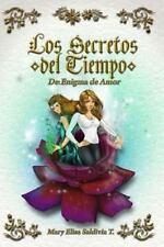 Enigma de Amor: Los Secretos Del Tiempo : De Enigma de Amor (2013, Paperback)