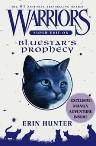 Warriors Super Edition: Bluestar's Prophecy - Hardcover By Hunter, Erin - GOOD