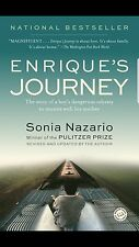 Enrique's Journey : The Story of a Boy's Dangerous Odyssey to reunite with His …