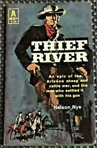 Nelson Nye / THIEF RIVER 1951