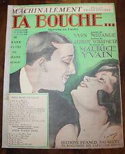 PARTITION Ta Bouche Opérette Maurice Yvain Machinalement piano chant 1932