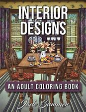 Interior Designs: An Adult Coloring Book with Beautifully Decorated Houses, Insp