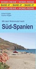 Mit dem Wohnmobil nach Süd-Spanien von Hubert Kügler und Gudrun Kügler (Taschenbuch)