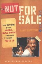 Not for Sale: The Return of the Global Slave Trade--And How We Can Fight It (Pap