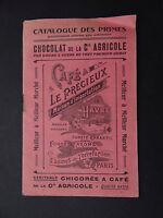 Catalogue 1909 CHOCOLAT COMPAGNIE AGRICOLE Le Havre Chicorée Rhum Café Paris
