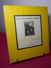 LES VIEUX HÔPITAUX FRANÇAIS / Saint LAZARE  Jean Robiquet