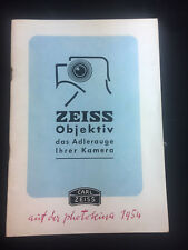 VINTAGE 1954 CARL ZEISS LENS I V, THE EAGLE EYE OF YOUR CAMERA, GERMAN BOOKLET