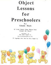 Object Lessons for Preschoolers-Christian Education Teachers, ministry