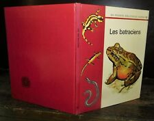 ANCIEN LIVRE . EDITIONS GAMMA . LES BATRACIENS .1971. GRENOUILLE CRAPAUD TRITON