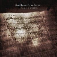 Marc Halbheer's 5th Edition : Confidence in Symmetry CD (2013) ***NEW***