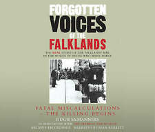 Forgotten Voices of the Falklands Part 1: Fatal Miscalculations (Audiobook CD)