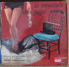 "PIERRE CHATOUILLE ""LA MOUSTACHE A PAPA"" SEXY COVER FRENCH LP MODE 1963"