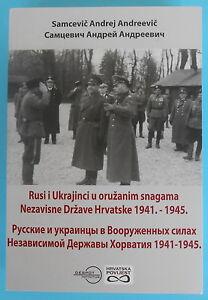 WW2 RUSSIANS AND UKRAINIANS IN CROATIAN ARMY 1941 Hitler allies* Russia Ukraine