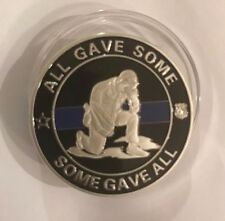 Thin Blue Line Challenge Coin GONE BUT NOT FORGOTTEN-ALL GAVE SOME SOME GAVE ALL